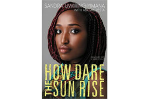 How Dare the Sun Rise book cover